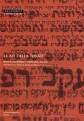 Le Api della Torah. Storia di una famiglia di editori ebrei