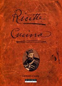 GARIBALDI A TAVOLA - dal quaderno ricette di casa Garibaldi