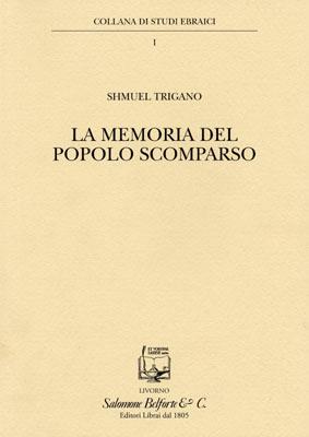 Shmuel Trigano. LA MEMORIA DEL POPOLO SCOMPARSO