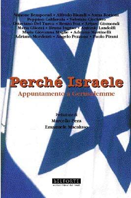 AA. VV. PERCHE' ISRAELE. APPUNTAMENTO A GERUSALEMME