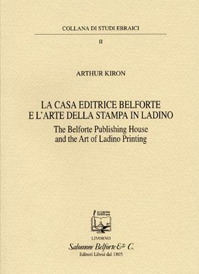 LA CASA EDITRICE BELFORTE E L'ARTE DELLA STAMPA IN LADINO