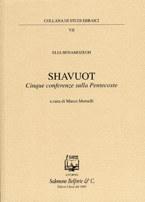 Shavuot. Cinque conferenze sulla Pentecoste