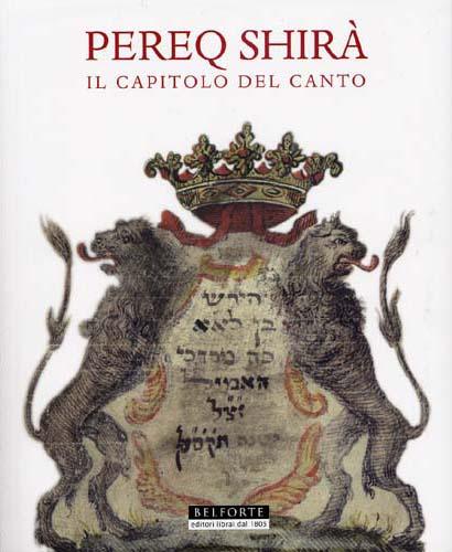 PEREQ SHIRA. IL CAPITOLO DEL CANTO. A cura di Yarona Pinhas