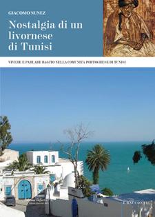 NOSTALGIA DI UN LIVORNESE DI TUNISI